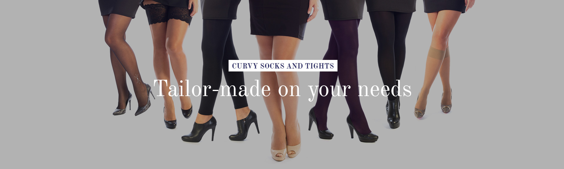 Curvy socks and tights, tailor-made on your needs