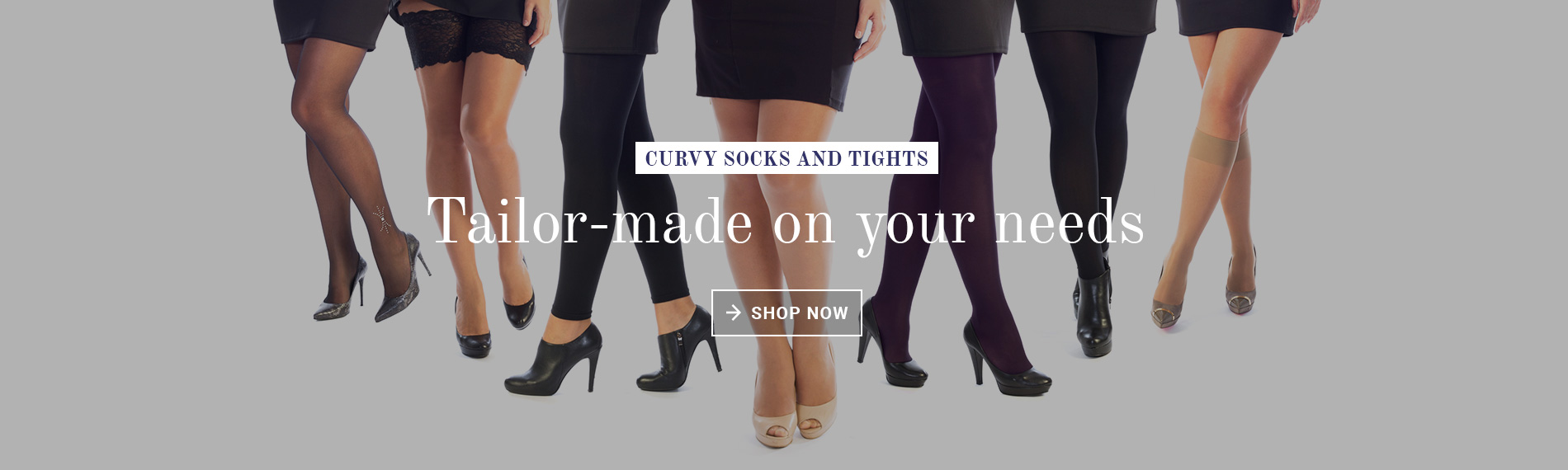 TIGHTS Tailor-made on your needs